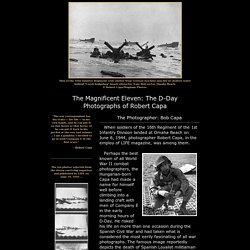 The Magnificent Eleven: The D-Day Photographs of Robert Capa