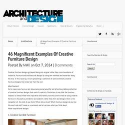 46 Ejemplos Magníficas Creative Design Muebles