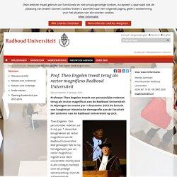 Prof. Theo Engelen treedt terug als rector magnificus Radboud Universiteit