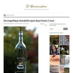 Un magnifique chandelier pour deux francs 1 sou!