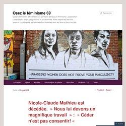 Nicole-Claude Mathieu est décédée.  Nous lui devons un magnifique travail  :  Céder n'est pas consentir! «