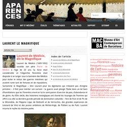 Laurent le Magnifique – Aparences: Histoire de l'Art et actualité culturelle