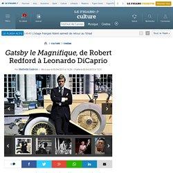 Gatsby le Magnifique, de Robert Redford à Leonardo DiCaprio