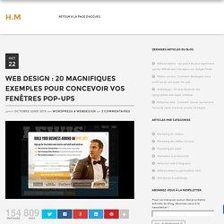 Web Design : 20 magnifiques exemples pour concevoir vos fenêtres Pop-Ups