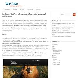 Des thèmes WordPress full-screen magnifiques pour graphistes et photographes