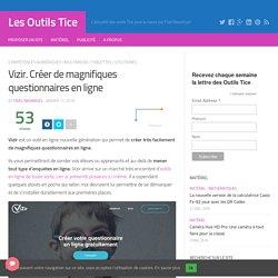 Vizir. Créer de magnifiques questionnaires en ligne – Les Outils Tice