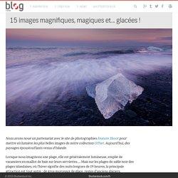 15 images magnifiques, magiques et... glacées ! - Le blog de Shutterstock