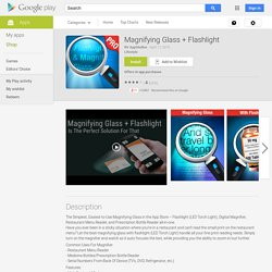 Magnifying Glass + Flashlight - Android Apps on Google Play
