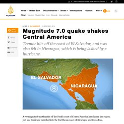 Magnitude 7.0 quake shakes Central America - News from Al Jazeera
