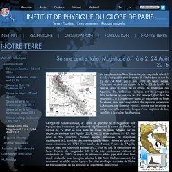 Séisme centre Italie, Magnitude 6.1 à 6.2, 24 Août 2016
