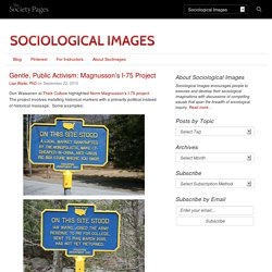 Gentle, Public Activism: Magnusson's I-75 Project & Sociological Images