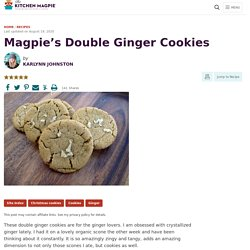 Magpie's Double Ginger Cookies