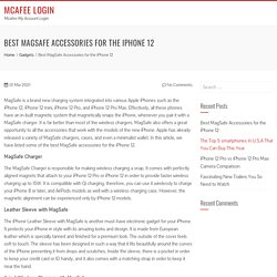 Best MagSafe Accessories for the iPhone 12 - Mcafee Login