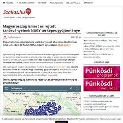 Magyarország ismert és rejtett tanösvényeinek NAGY térképes gyűjteménye - Szallas.hu Blog
