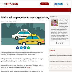 Maharashtra proposes to cap surge pricing by Ola, Uber