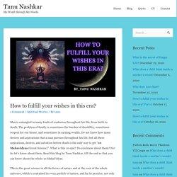 How Mahavidyas will help to fulfill wishes in this Era? - Tanu Nashkar