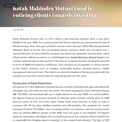 Kotak Mahindra Mutual Fund is enticing clients towards investing
