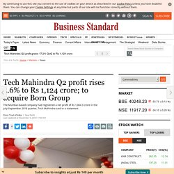 Tech Mahindra Q2 profit rises 5.6% to Rs 1,124 crore; to acquire Born Group