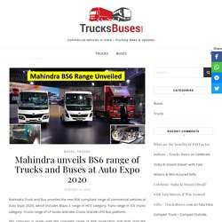 Mahindra unveils BS6 range of Trucks and Buses at Auto Expo 2020 - Trucks Buses