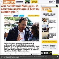 Qui est Mounir Mahjoubi, le nouveau secrétaire d'Etat au numérique ?