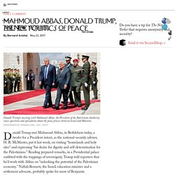 Mahmoud Abbas, Donald Trump, and the Politics of Peace