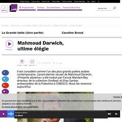 Mahmoud Darwich, ultime élégie