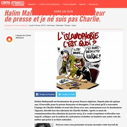 Halim Mahmoudi, je suis dessinateur de presse et je ne suis pas Charlie.