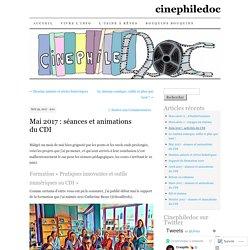 Mai 2017 : séances et animations du CDI
