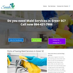 Maid Services in Greer SC, Call now 864-421-7906