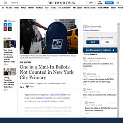 One in 5 Mail-In Ballots Not Counted in New York City Primary