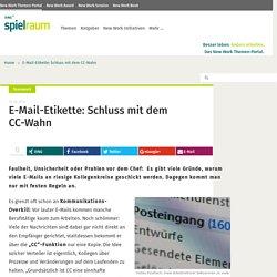 E-Mail-Etikette: Schluss mit dem CC-Wahn