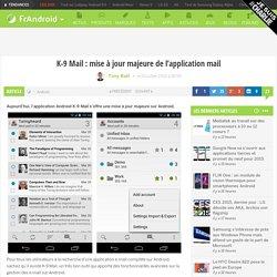 K-9 Mail, une mise à jour majeure de l'application mail