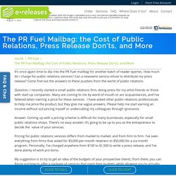 The PR Fuel Mailbag: the Cost of Public Relations, Press Release Don'ts, and More - eReleases