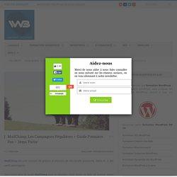 MailChimp, Campagnes Régulières - Guide Premiers Pas - 2éme Partie