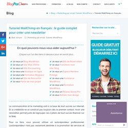 Tuto MailChimp en français : le guide pour créer une newsletter