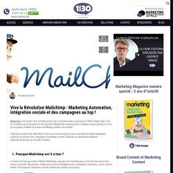 Mailchimp fait aussi du Marketing Automation