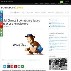 MailChimp: 3 bonnes pratiques pour vos newsletters
