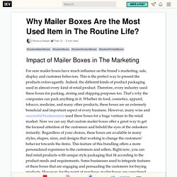 Why Mailer Boxes Are the Most Used Item in The Routine Life?