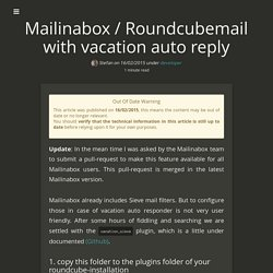 Mailinabox / Roundcubemail with vacation auto reply