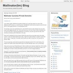 Mailinator(tm) Blog: Mailinator launches Private Domains