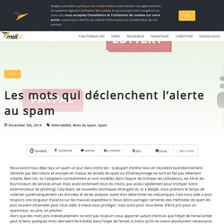 Mailjet - Les mots qui déclenchent l'alerte au spam