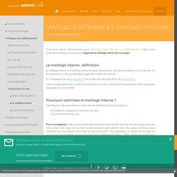 Maillage interne et liens optimisés - Optimiz.me