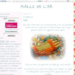 MAILLE EN L'AIR - Page 28 - MAILLE EN L'AIR
