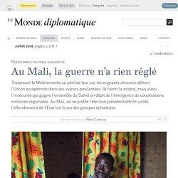 Mali, le maillon faible, par Rémi Carayol (Le Monde diplomatique, juillet 2018)