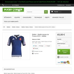 Maillot - Maillot équipe de France 2014 - Adidas - RUGBY CORNER