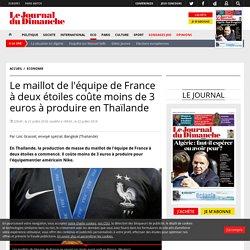 Le maillot de l'équipe de France à deux étoiles coûte moins de 3 euros à produire en Thaïlande