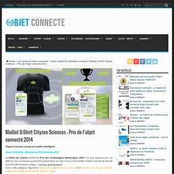D-Shirt Cityzen Sciences - Prix objet connecté 2014