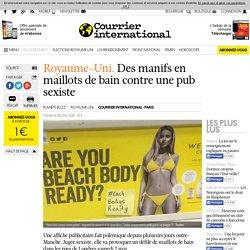 Royaume-Uni. Des manifs en maillots de bain contre une pub sexiste