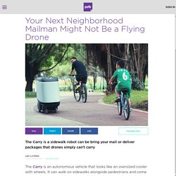 Your Next Mailman Might Be A Delivery Robot