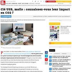 Clé USB, mails : connaissez-vous leur impact en CO2 ?
